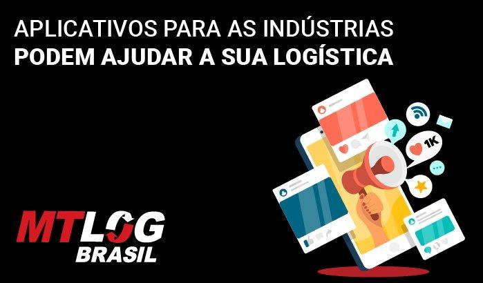 Aplicativos para as indústrias podem ajudar a sua logística